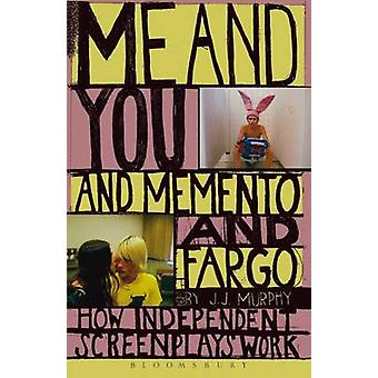 Me and You and Memento and Fargo by Murphy