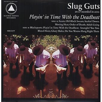 Slug Guts - Playin' in Time with the Deadbeat [Vinyl] USA import