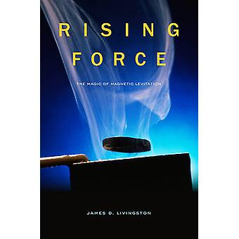 Rising Force - magia Magnetyczny Lewitacje przez James D. Livingston