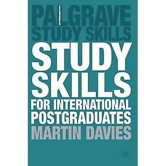 Study Skills for International Postgraduates by Martin Davies - 97814