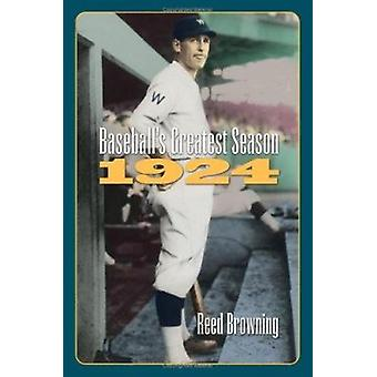 Baseball's Greatest Season - 1924 (New edition) by Reed Browning - 97