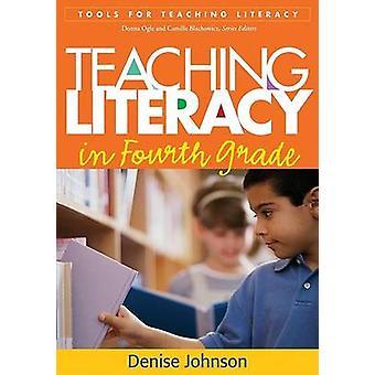Undervisning läskunnighet i fjärde klass av Denise Johnson - 9781593857516 B