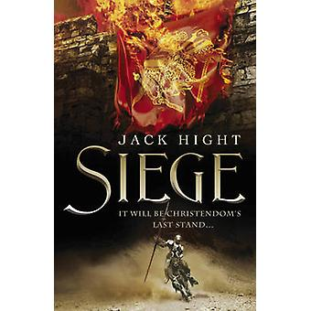 Siege by Jack Hight - 9781848542969 Book