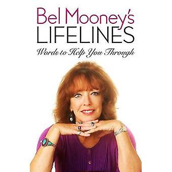 Bel Mooney Lifelines - ord som hjälper dig genom av Bel Mooney - 978