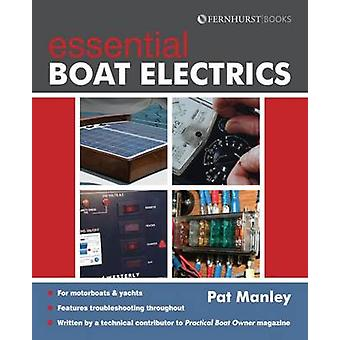 Essential Boat Electrics by Pat Manley - 9781909911109 Book