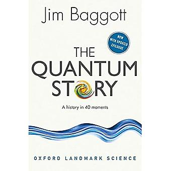 Quantum historien: En historie i 40 øyeblikk (Oxford landemerke Science)