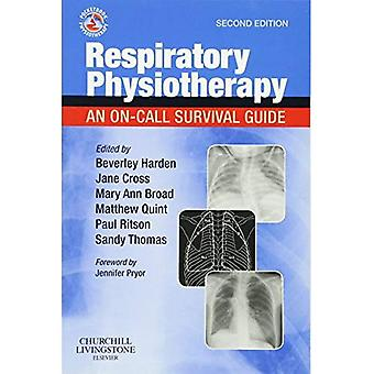 Respiratory Physiotherapy: An On-Call Survival Guide (Physiotherapy Pocketbooks)