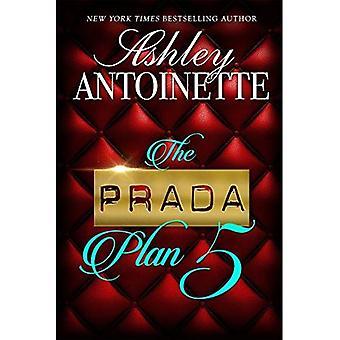 Der Prada-Plan 5 (Prada-Plan)