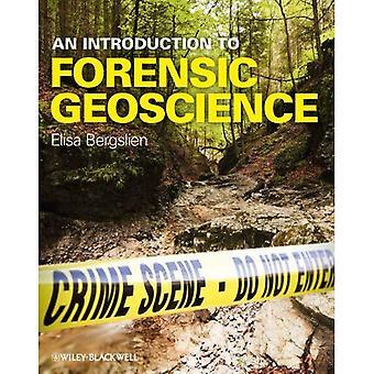 Eine Einführung in die forensische Geowissenschaften