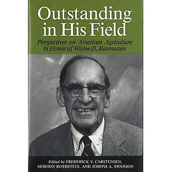 Outstanding in His Field Perspectives on American Agricultural History in Honor of Wayne D. ...
