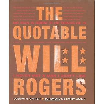 Le Quotable Will Rogers