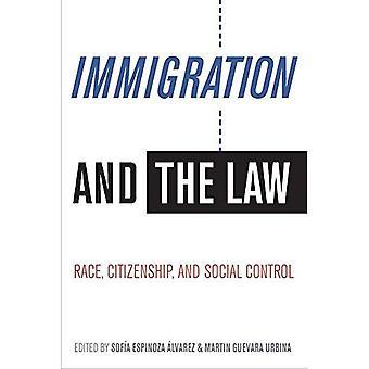 Immigratie en de wet: Race, burgerschap en sociale controle