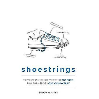 Shoestrings: Miten lahjoitti kengät ja vaatteet auttaa ihmiset vetää itse pois köyhyydestä