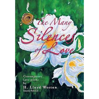 De vele stiltes van hedendaagse liefdesgedichten van de liefde door Weston & H. Lloyd