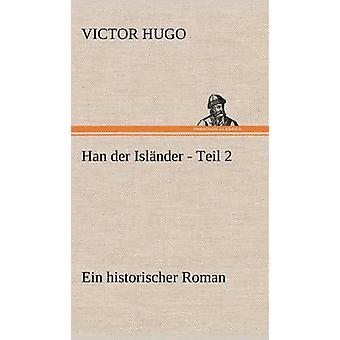 Han Der Islander  Teil 2 by Hugo & Victor