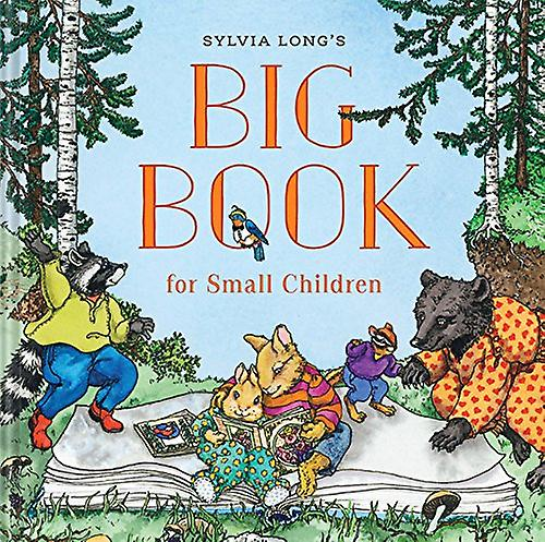 Sylvia Long's Big Book for Small Children by Sylvia Long - 9780811834