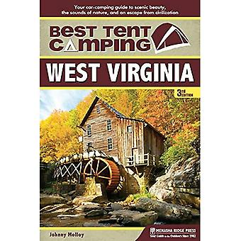 Best Tent Camping: West Virginia: Your Car-Camping Guide to Scenic Beauty, the Sounds of Nature, and an Escape...