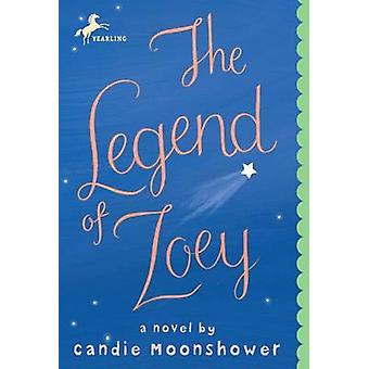 The Legend of Zoey by Candie Moonshower - 9780440239246 Book