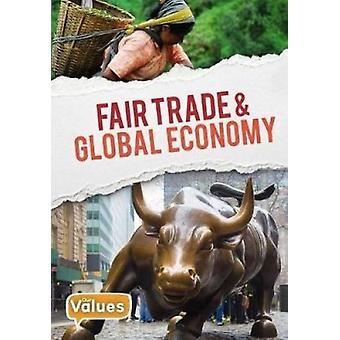 Fair Trade and Global Economy by Charlie Ogden - 9780778747321 Book