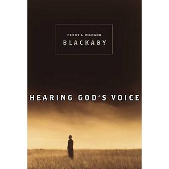 Hearing God's Voice by Richard Blackaby - Henry Blackaby - 9780805424