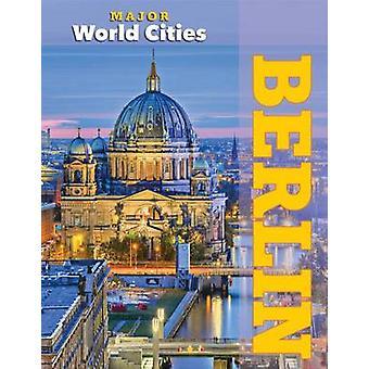 Berlin by Mason Crest - 9781422235409 Book