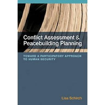Conflict Assessment and Peacebuilding Planning - A Strategic Participa