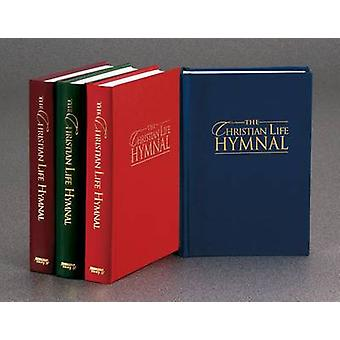 The Christian Life Hymnal by Hendrickson Publishers - 9781565639553 B