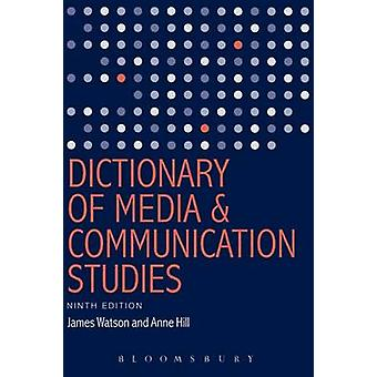 Dictionary of Media and Communication Studies (9th Revised edition) b