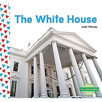 The White House by Julie Murray - 9781680809169 Book