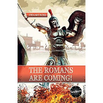 The Roman's are Coming! by Stewart Ross - 9781783226108 Book