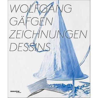 Wolfgang Gafgen  - Zeichnungen Dessins by Nils Buttner - Clemens Ottna