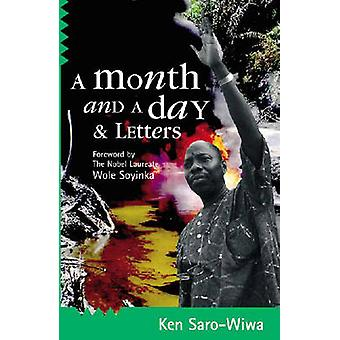 A Month and a Day - & Letters by Ken Saro-Wiwa - 9780954702359 Book