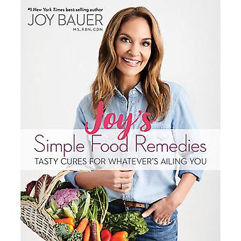 Joy Bauer ' 's Simple Food Remedies 9781401955670