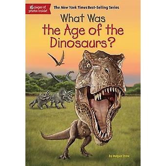 Wat Was de tijd van de dinosaurussen? door Megan Stine - Gregory Copeland