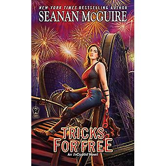 Tricks for Free by Seanan McGuire - 9780756410407 Book