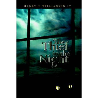 The Thief in the Night by Williamson & Henry