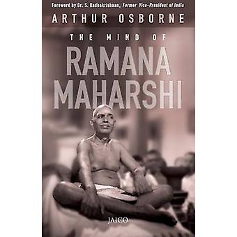 The Mind of Ramana Maharshi by Osborne & Arthur