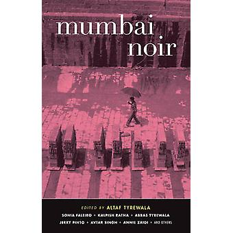 Mumbai Noir by Altaf Tyrewala - 9781617750274 Book