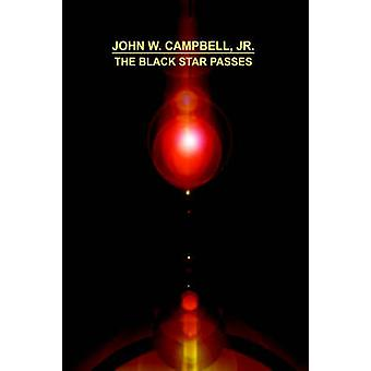 The Black Star Passes by Campbell & John & Jr.