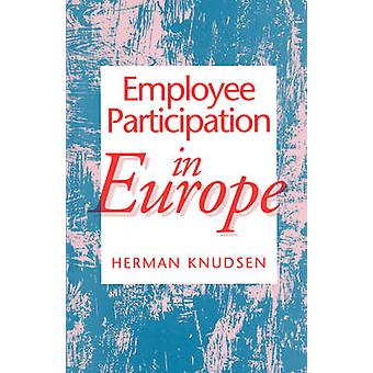 Employee Participation in Europe by Knudsen & Herman