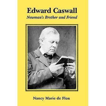 Edward Caswall by de Flon & Nancy Marie