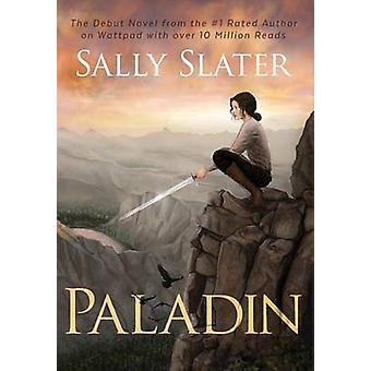 Paladin by Slater & Sally
