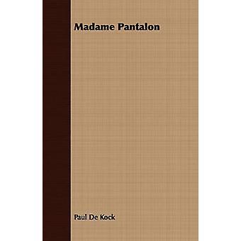 Madame Pantalon by Kock & Paul De