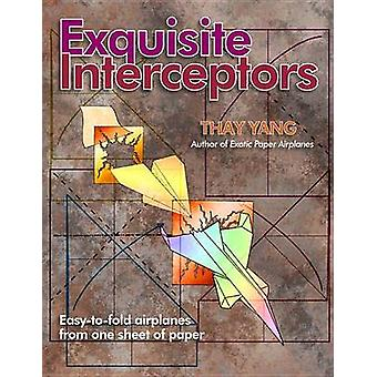 Exquisite Interceptors Easytofold airplanes from one sheet of paper by Yang & Thay