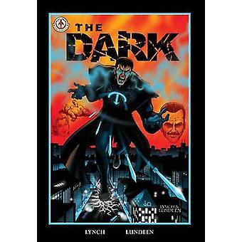 The Dark by Lynch & Chris