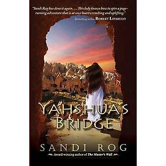 Yahshuas Bridge by Rog & Sandi