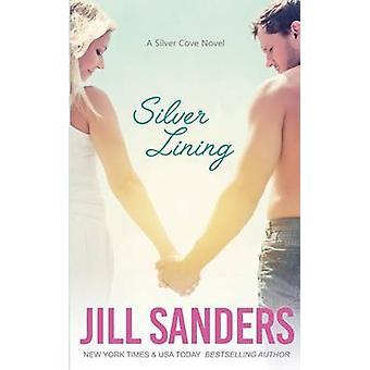 Silver Lining by Sanders & Jill