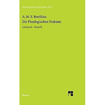 Die theologischen Traktate by Elssser & Michael