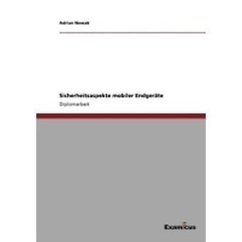 Sicherheitsaspekte mobiler Endgerte by Nowak & Adrian