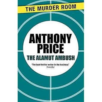 The Alamut Ambush by Price & Anthony